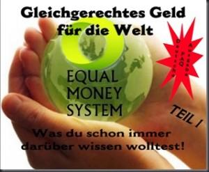 Equal Money FAQ - Gleichgerechtes Geldsytem - besuche den Equal Life Store