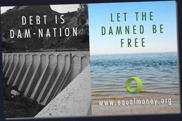 Debt & Taxes is Damnation - Let the Damned be Free - Equal Money