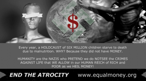 equal money end the atrocity