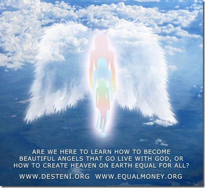 Ascension brings no Equality - Equal Money for all - Matti Freeman