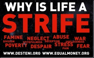 Why-is-Life-a-Strive-Matti-Freeman-Desteni-Equal-Money-for-all_thumb.jpg