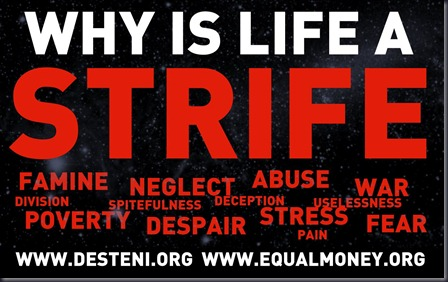 Why is Life a Strive - Matti Freeman - Desteni - Equal Money for all