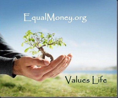 Values Life - Equal Money for all