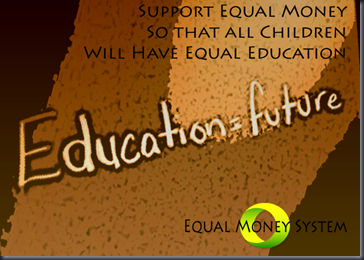Education is Future - Equal Money for all