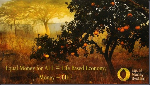 Equal Money - Life Based Economy
