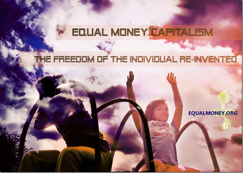 equal-money-system-the-freedom-of-the-individual-reinvented